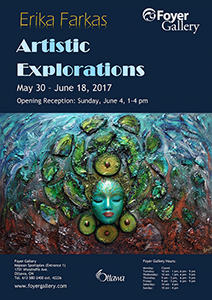 Artistic Explorations – solo show by Erika Farkas
