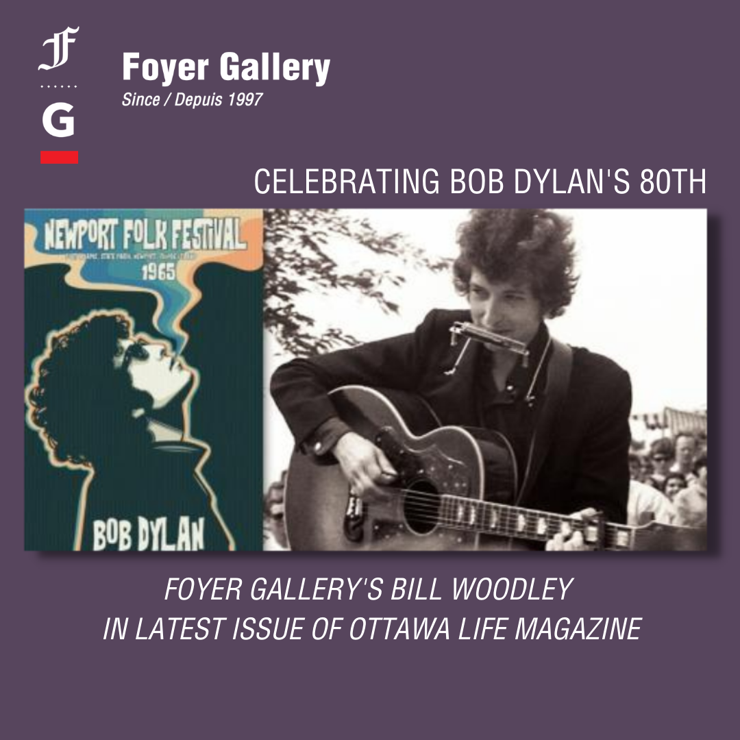 Bill Woodley's  Bob Dylan celebration in Ottawa Life Magazine